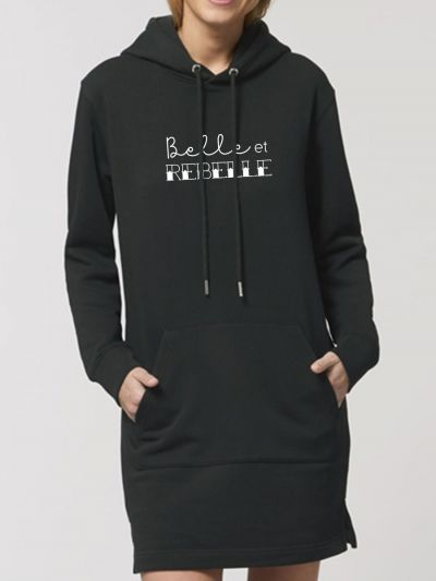 "Robe sweat ""Belle et Rebelle"""
