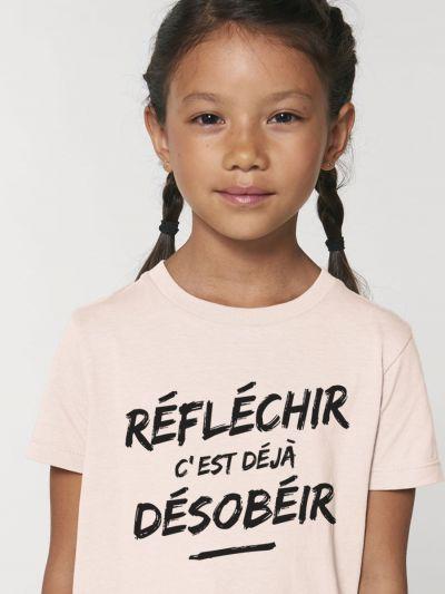 """Tee shirt enfant """"Réfléchir c'est déjà Désobéir"""""""