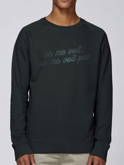 "Sweat homme ""On me voit, on me voit pas"""