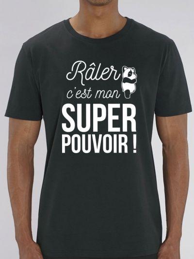 """Tee shirt homme """"Raler c'est mon super pouvoir"""""""