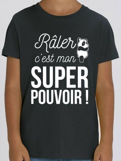 """T-shirt enfant """"Râler c'est mon super pouvoir"""""""