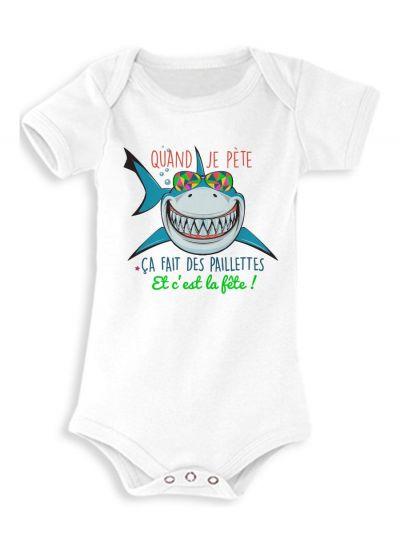 "Body bébé ""Quand je pète"" (requin)"